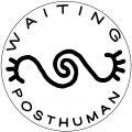 Waiting Posthuman Studio