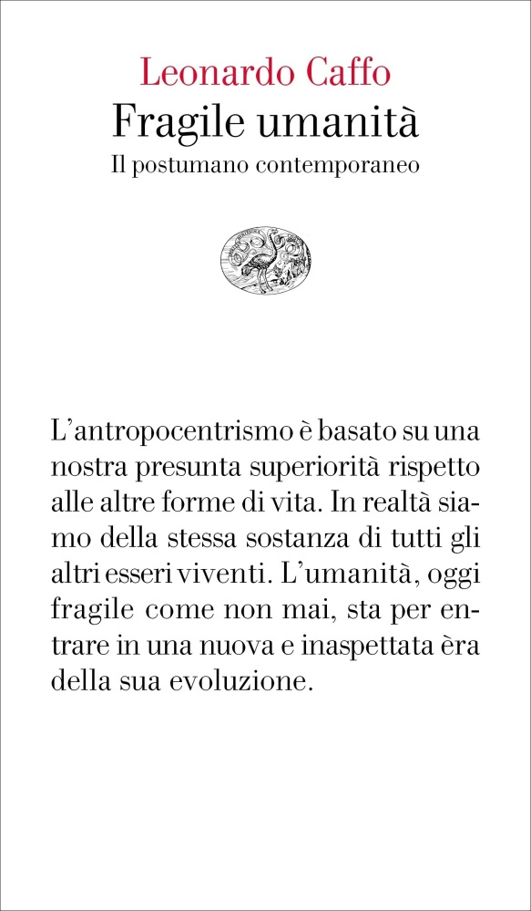 Fragile umanità |LeonardoCaffo